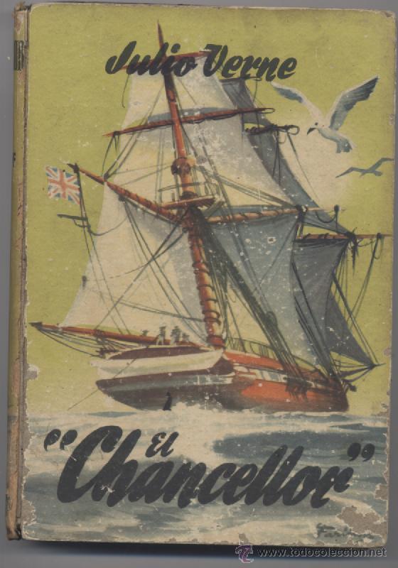 EL CHANCELLOR-JULIO VERNE-EDITORIAL MATEU (Libros Antiguos, Raros y Curiosos - Literatura Infantil y Juvenil - Cuentos)