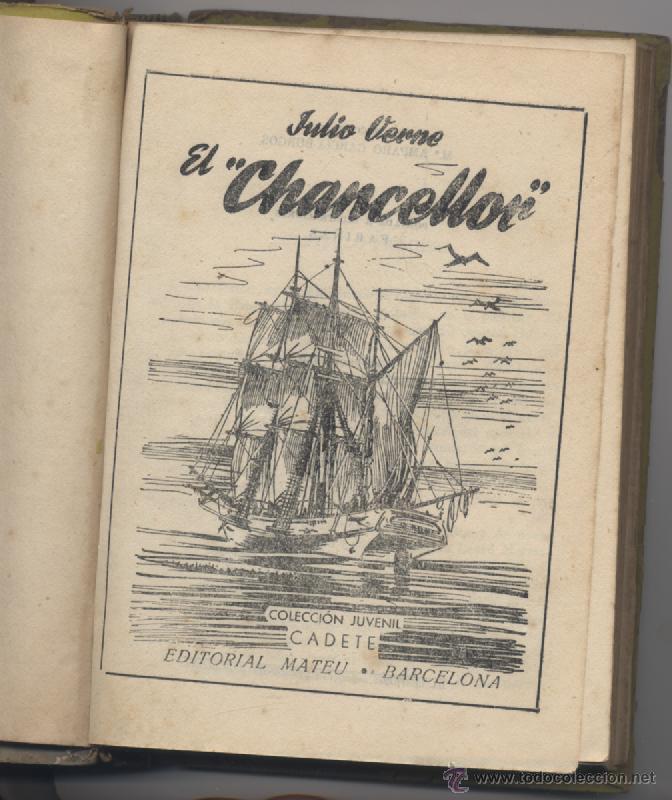 Libros antiguos: EL CHANCELLOR-JULIO VERNE-EDITORIAL MATEU - Foto 3 - 54562719