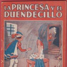 Libros antiguos: LA PRINCESA Y EL DUENDECILLO COLECCION MARUJITA Nº79 EDIT.MOLINO 1935 ILUST. 32 PAGS BARCELONA LJ983. Lote 54648247