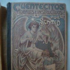 Libros antiguos: CRISTÓBAL SCHMID - CUENTECITOS MORALES E INSTRUCTIVOS (MONTSERRAT, 1915). ¡ÚNICO EN TC! ILUSTRADO.. Lote 54655338