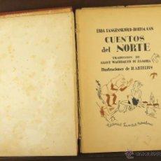Libros antiguos: 7068 - CUENTOS DEL NORTE. EBBA LANGENSKIÖLD-HOFFMANN. EDI. JUVENTUD. 1935.. Lote 52655576