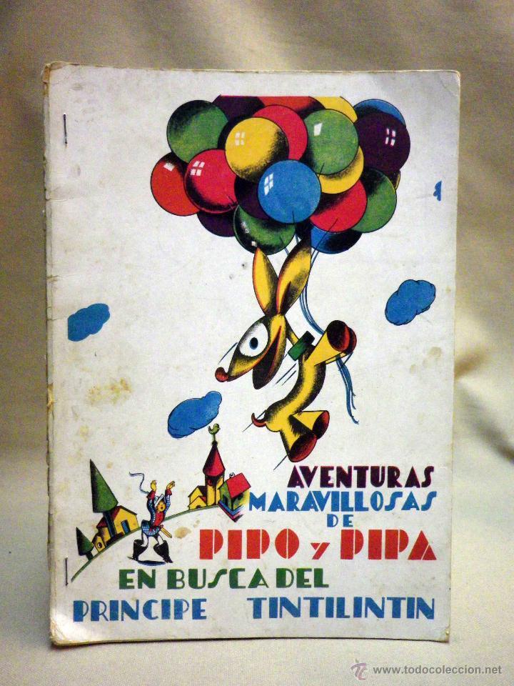 antiguo libro infantil aventuras de pipo y pipa editorial estampa madrid