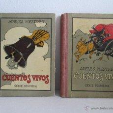 Libros antiguos: DOS LIBROS: CUENTOS VIVOS. APELES MESTRES. SERIE PRIMERA Y SEGUNDA. 1929 Y 1931. VER FOTOGRAFIAS. Lote 54947157