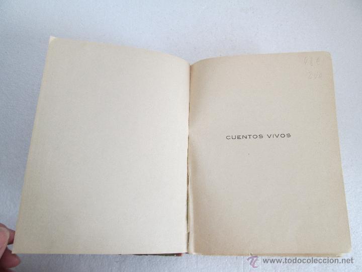 Libros antiguos: DOS LIBROS: CUENTOS VIVOS. APELES MESTRES. SERIE PRIMERA Y SEGUNDA. 1929 Y 1931. VER FOTOGRAFIAS - Foto 10 - 54947157