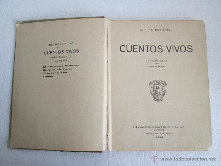 Libros antiguos: DOS LIBROS: CUENTOS VIVOS. APELES MESTRES. SERIE PRIMERA Y SEGUNDA. 1929 Y 1931. VER FOTOGRAFIAS - Foto 11 - 54947157