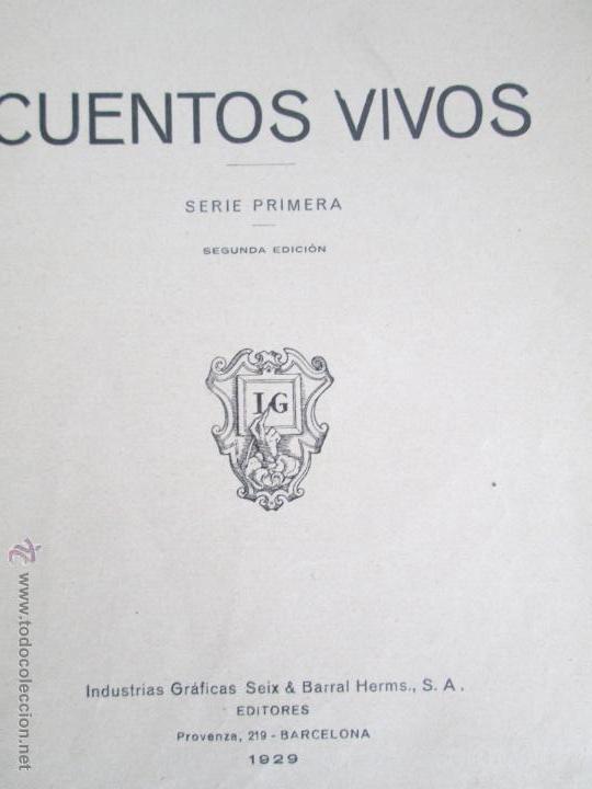 Libros antiguos: DOS LIBROS: CUENTOS VIVOS. APELES MESTRES. SERIE PRIMERA Y SEGUNDA. 1929 Y 1931. VER FOTOGRAFIAS - Foto 12 - 54947157