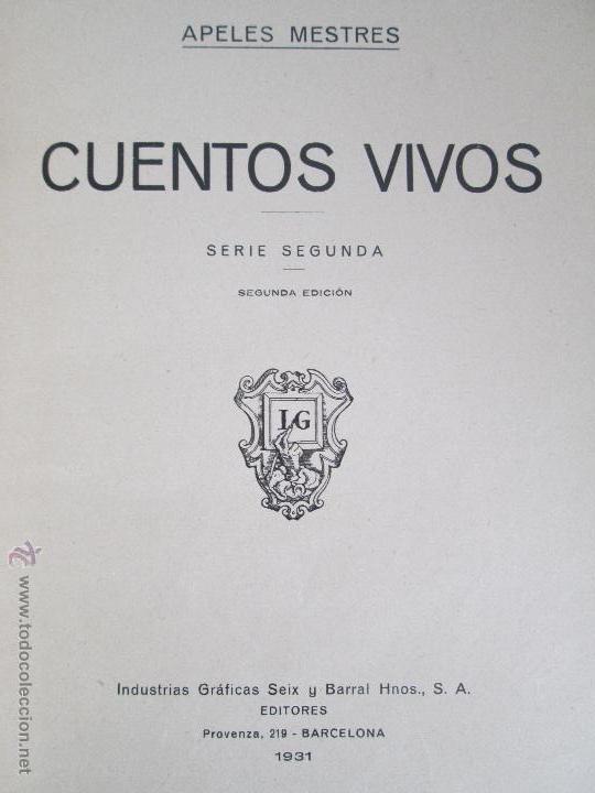 Libros antiguos: DOS LIBROS: CUENTOS VIVOS. APELES MESTRES. SERIE PRIMERA Y SEGUNDA. 1929 Y 1931. VER FOTOGRAFIAS - Foto 26 - 54947157