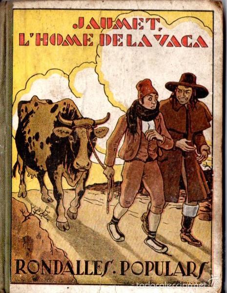 V. SERRA I BOLDU : L'HOME DE LA VACA (RONDALLES POPULARS POLIGLOTA, 1933) ILUSTRADO POR OPISSO (Libros Antiguos, Raros y Curiosos - Literatura Infantil y Juvenil - Cuentos)