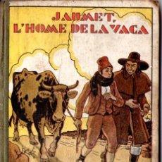 Libros antiguos: V. SERRA I BOLDU : L'HOME DE LA VACA (RONDALLES POPULARS POLIGLOTA, 1933) ILUSTRADO POR OPISSO. Lote 55363249