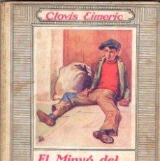 Libros antiguos: CLOVIS EIMERIC : EL MINYÓ DEL COP DE PUNY (JOVENTUT, 1934) ILUSTRADO POR OPISSO. Lote 55363309