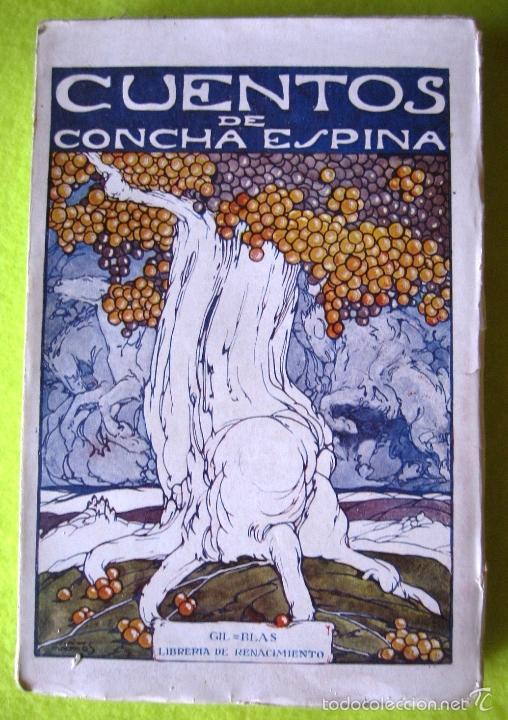 CUENTOS _ CONCHA ESPINA_ (1929) (Libros Antiguos, Raros y Curiosos - Literatura Infantil y Juvenil - Cuentos)