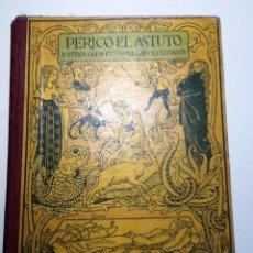 Libros antiguos: PERICO EL ASTUTO Y OTROS CUENTOS POPULARES ILUSTRADOS. CASA MIQUEL RIUS . Lote 56172330
