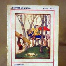 Libros antiguos: CUENTOS CLASICOS, EDITORIAL JUVENTUD, SERIE 1, Nº 24, ANDERSEN, BELLA BELLA, EL CABALLERO AFORTUNADO. Lote 56407050