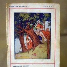 Libros antiguos: CUENTOS CLASICOS, EDITORIAL JUVENTUD, SERIE 1, Nº 2, HERMANOS GRIMM, BLANCANIEVES , HANSEL Y GRETEL. Lote 56408856