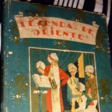 Libros antiguos: LEYENDAS DE ORIENTE ED . SATURNINO CALLEJA . CUENTOS DE CALLEJA . TOMO 3. Lote 56622077