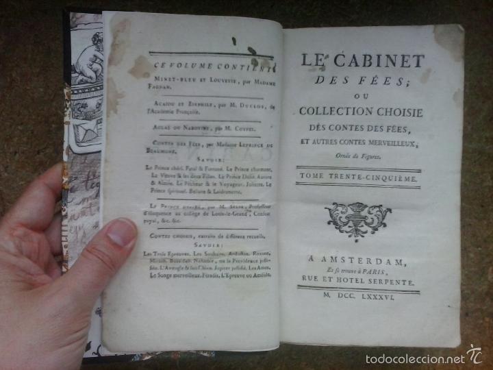 Libros antiguos: Cuentos de hadas siglo XVIII. Le cabinet des fées ou Collection choisie des contes (1786) ¡¡Bonito!! - Foto 8 - 78469961