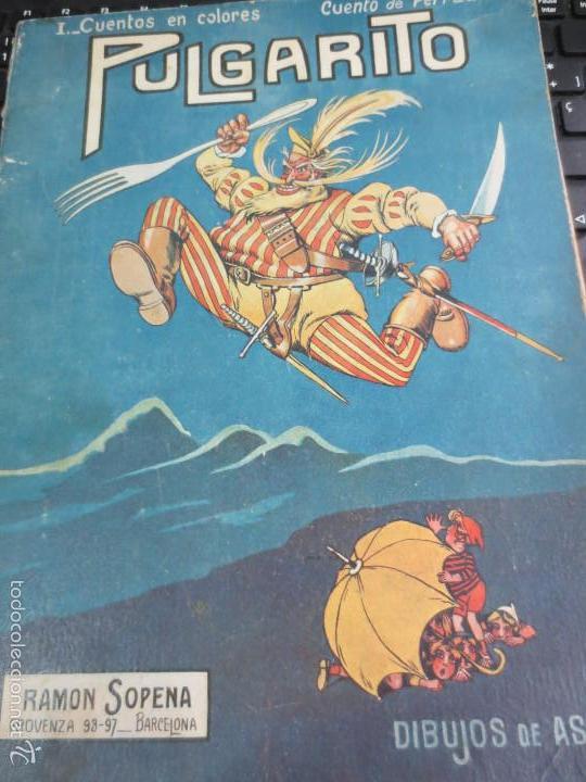 CUENTO DE PERRAULT CUENTOS EN COLORES I PULGARCITO EDIT RAMON SOPENA AÑOS 30 (Libros Antiguos, Raros y Curiosos - Literatura Infantil y Juvenil - Cuentos)