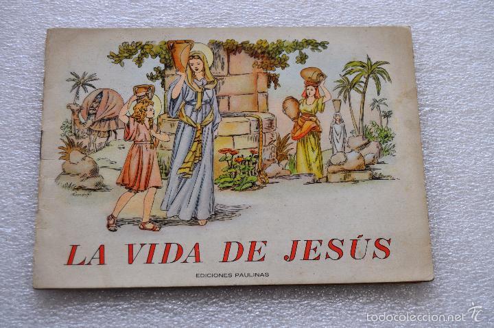 CUENTO PARA NIÑOS TITULADO LA VIDA DE JESUS. EDICIONES PAULINAS (MADRID) (Libros Antiguos, Raros y Curiosos - Literatura Infantil y Juvenil - Cuentos)
