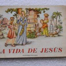 Libros antiguos: CUENTO PARA NIÑOS TITULADO LA VIDA DE JESUS. EDICIONES PAULINAS (MADRID). Lote 56731351