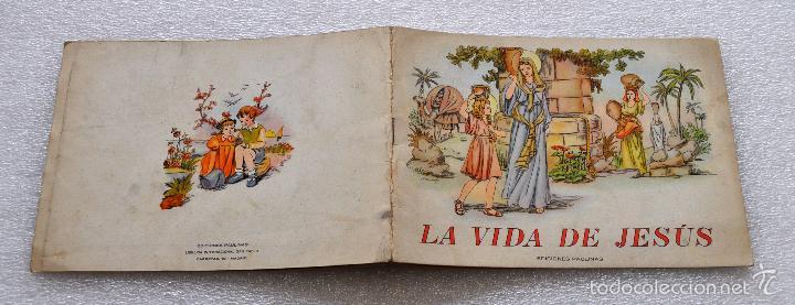Libros antiguos: CUENTO PARA NIÑOS TITULADO LA VIDA DE JESUS. EDICIONES PAULINAS (MADRID) - Foto 2 - 56731351
