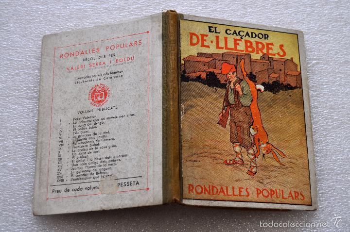 Libros antiguos: EL CAÇADOR DE LLEBRES. RONDALLES POPULARS RECOLLIDES PER VALERI SERRA I BOLDU. VOLUM. XVII. ANY 1933 - Foto 2 - 56731560