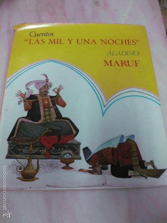 CUENTOS LAS MIL Y UNA NOCHES. ALADINO. MARUF. EDITORIAL ROMA (Libros Antiguos, Raros y Curiosos - Literatura Infantil y Juvenil - Cuentos)