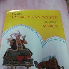 Libros antiguos: CUENTOS LAS MIL Y UNA NOCHES. ALADINO. MARUF. EDITORIAL ROMA . Lote 57002459