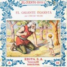 Libros antiguos: OSCAR WILDE : EL GIGANTE EGOÍSTA (EDITA, C. 1930). Lote 57043120