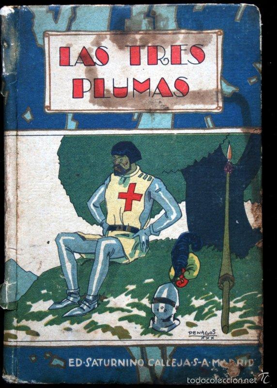 LAS TRES PLUMAS - CALLEJA - BIBLIOTECA ILUSTRADA - TAPA DURA (Libros Antiguos, Raros y Curiosos - Literatura Infantil y Juvenil - Cuentos)