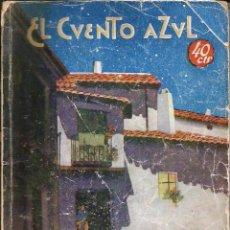 Libros antiguos: EL CUENTO AZUL *LA MADRECITA* S Y J ÁLVAREZ QUINTERO. . Lote 57225897