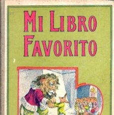 Libros antiguos: HAMER : MI LIBRO FAVORITO (SOPENA, 1936) . Lote 57377344
