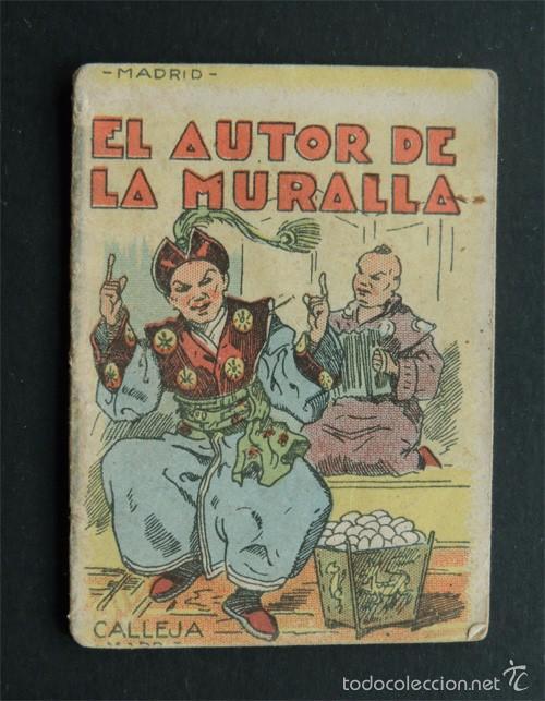 CUENTOS DE CALLEJA / EL AUTOR DE LA MURALLA / SERIE XIV Nº 274 / ALMACENES MENA CORDOBA (Libros Antiguos, Raros y Curiosos - Literatura Infantil y Juvenil - Cuentos)
