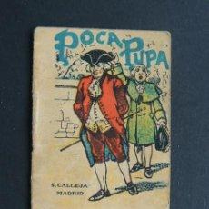 Libros antiguos: CUENTOS DE CALLEJA / POCA PUPA / SERIE I Nº 8 / SEMANARIO PINOCHO - PASTILLAS DEL DR. ANDREU. Lote 57407707