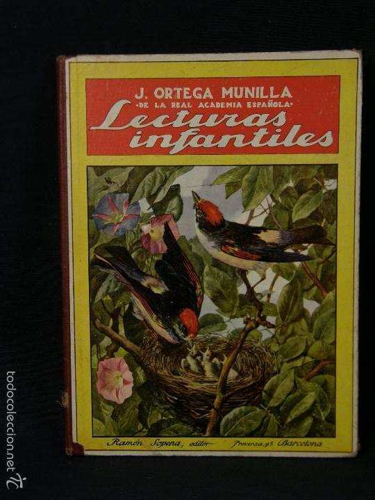 LIBRO RAMON SOPENA BARCELONA LECTURAS INFANTILES ORTEGA MUNILLA 25,5X19CMS (Libros Antiguos, Raros y Curiosos - Literatura Infantil y Juvenil - Cuentos)