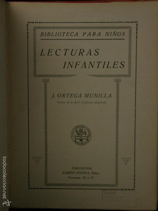 Libros antiguos: LIBRO RAMON SOPENA BARCELONA LECTURAS INFANTILES ORTEGA MUNILLA 25,5X19CMS - Foto 2 - 57461049