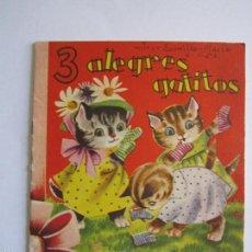 Libros antiguos: CUENTO '' 3 ALEGRES GATITOS'' COLECCIÓN PREMIO Nº1 EDITORIAL ROMA . Lote 57761676