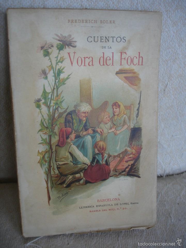 CUENTOS DE LA VORA DEL FOCH. SERAFÍ PITARRA (Libros Antiguos, Raros y Curiosos - Literatura Infantil y Juvenil - Cuentos)
