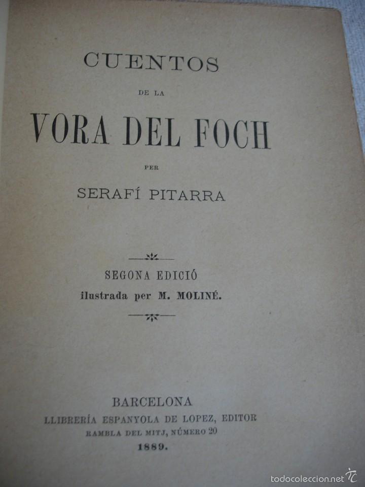 Libros antiguos: Cuentos de la Vora del Foch. Serafí pitarra - Foto 2 - 57775689
