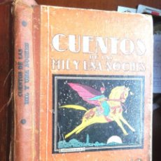 Libros antiguos: CUENTOS DE LAS MIL Y UNA NOCHES ED DALMAU CARLES, PLA 1936 GISELE VALLEREY, TRADUCCIÓN CARLOS RAHOLA. Lote 58233386
