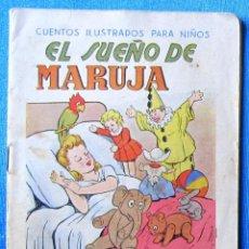 Libri antichi: CUENTOS ILUSTRADOS PARA NIÑOS. EL SUEÑO DE MARUJA. EDITORIAL RAMON SOPENA, BARCELONA, S/F.. Lote 58258423