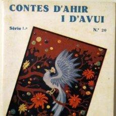 Libros antiguos: ANDERSEN, HANS CRISTIÀ - CONTES D'AHIR I D'AVUI. NÚM 20 - BARCELONA 1935. Lote 58354810