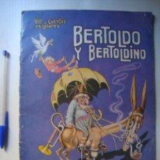 Libros antiguos: BERTOLDO Y BERTOLDINO - DELLA CROCE (SOPENA, AÑOS 30). ILUSTRACIONES COLOR ASHA.. Lote 58379402