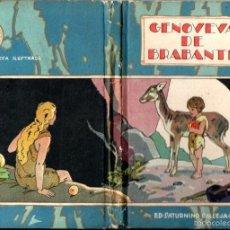 Libros antiguos: GENOVEVA DE BRABANTE (CALLEJA, S.F.). Lote 58439166