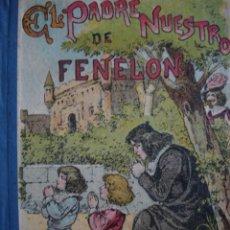 Libros antiguos: EL PADRE MUERTO DE FENELON CALLEJA.SC FERNANDEZ 155 PG.8ª. Lote 58578961
