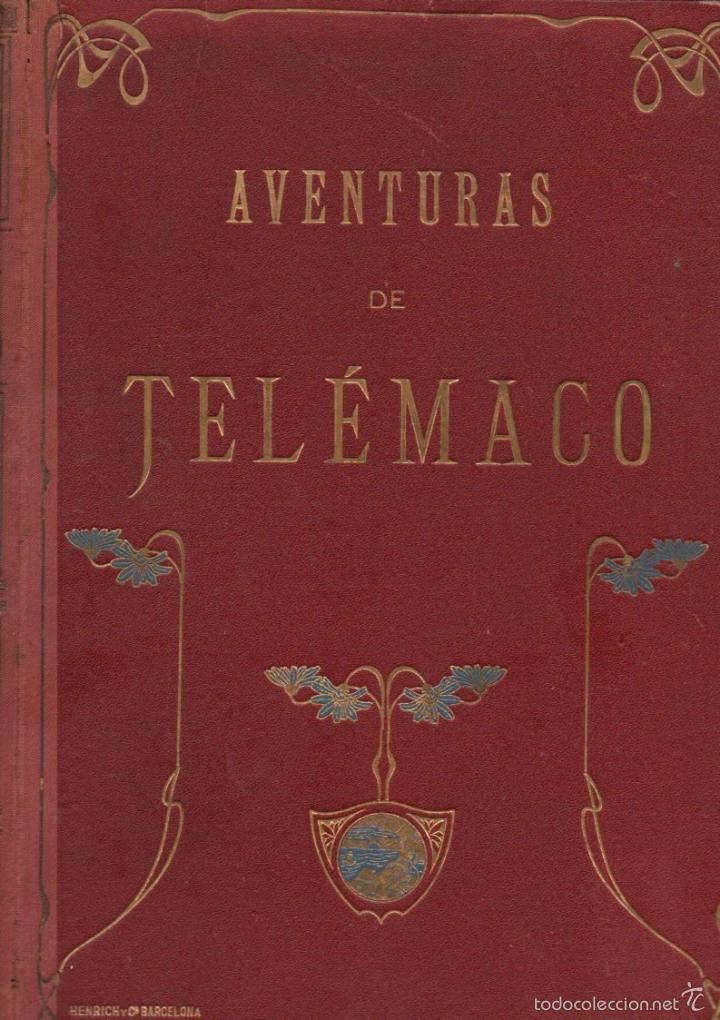 FENELON : AVENTURAS DE TELÉMACO, HIJO DE ULISES (1909) FORMATO 21X31 (Libros Antiguos, Raros y Curiosos - Literatura Infantil y Juvenil - Cuentos)