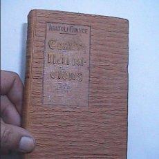 Libros antiguos: CONTES Y NARRACIONS. ANATOLI FRANCE. 1907. BIBLIOTECA DE EL POBLE CATALÀ.. Lote 59317865