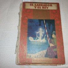 Libros antiguos: EL LABRADOR Y EL REY. CUENTOS DE CALLEJA, ILUSTRACIONES DE FIDIAS. ED SATURNINO CALLEJA (1936). Lote 61595064