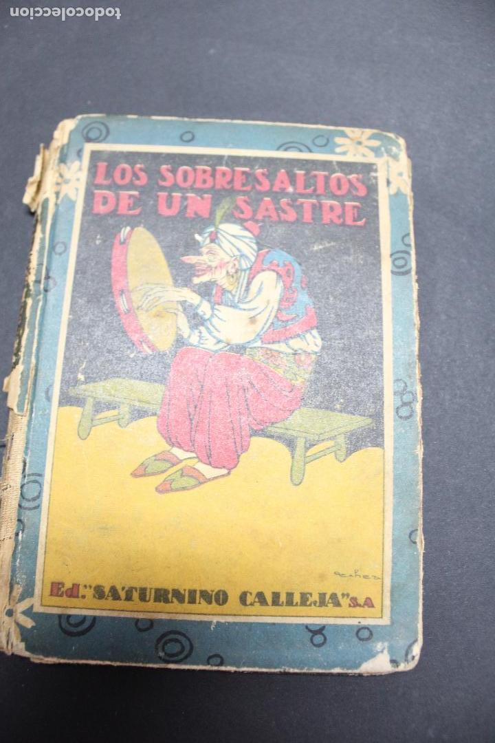 L- 3979. LOS SOBRESALTOS DE UN SASTRE, ED. SATURNINO CALLEJA. (Libros Antiguos, Raros y Curiosos - Literatura Infantil y Juvenil - Cuentos)