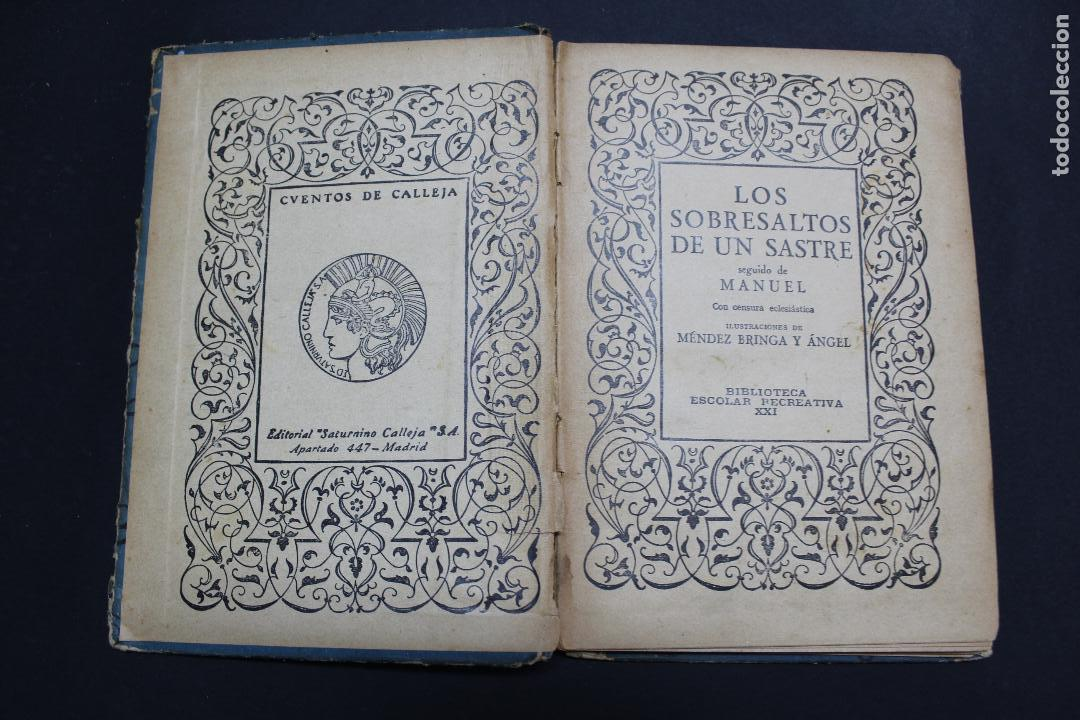 Libros antiguos: L- 3979. LOS SOBRESALTOS DE UN SASTRE, ED. SATURNINO CALLEJA. - Foto 2 - 61979556