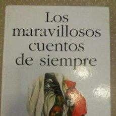 Libros antiguos: LOS MARAVILLOSOS CUENTOS DE SIEMPRE ANAYA. Lote 61771544